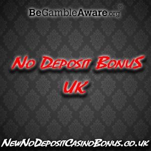 No Deposit BonusUK
