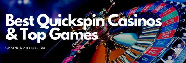 Best Quickspin Casinos & Top Games