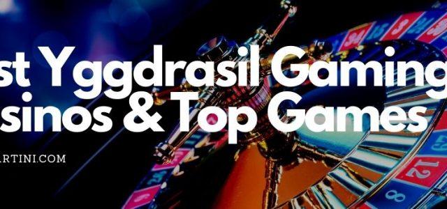 Best Yggdrasil Gaming Casinos & Top Games